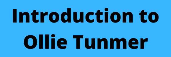 Introduction to Ollie Tunmer (1)
